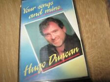 hugo dunacn      your songs and mine
