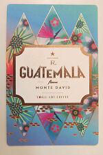 Starbucks Coffee Reserve Taster Card Mint - GUATEMALA FINCA MONTE DAVID 2015