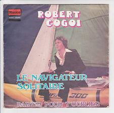"""Robert COGOI Vinyle 45T SP 7"""" LE NAVIGATEUR SOLITAIRE - -FLY 20707 RARE"""
