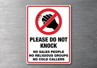 Please do not knock no sales religious cold callers sticker water & fade proof