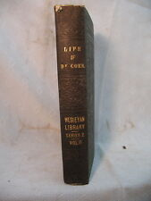 the LIFE OF REV THOMAS COKE HIS MISSIONARY TRAVELS ANTIQUE OLD BOOK 1847 DREW