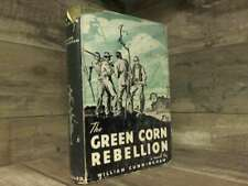 The green corn rebellion;: A novel by Cunningham, William