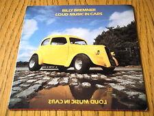 "BILLY BREMNER - LOUD MUSIC IN CARS  7"" VINYL PS"