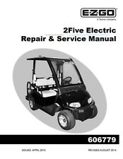 EZ Go E-Z-GO 2010-2015 Electric 2Five Golf Cart service manual on CD