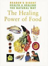 Healing Power of Food (Health & Healing the Natural Way),Reader's Digest Associ
