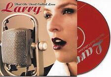 LARRY - That ole devil called love CD SINGLE 2TR (ARS) 2004 (ALISON MOYET)