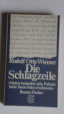 T206-  Rudolf Otto Wiemer - Die Schlagzeile 1979