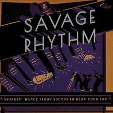 SAVAGE RHYTHM SWINGIN' DANCE FLOOR SOUNDS TO BLOW YOUR TOP VINYLE NEUF NEW VINYL
