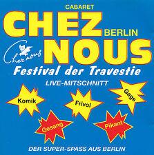 CABARET CHEZ NOUS - CD - Festival der Travestie - DER SUPER-SPASS AUS BERLIN