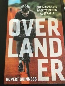 Overlander (ONE MAN'S EPIC RACE TO CROSS AUSTRALIA) - Rupert Guinness - NEW