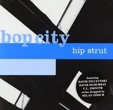 Bop City Hip strut/David Fiuczynski David McMurray Lord Jamar sholes smooth