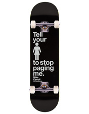 """Girl Stop Paging Me Complete Skateboard   7.75"""""""