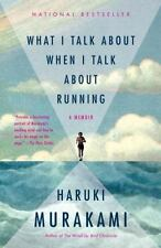 Vintage International: What I Talk about When I Talk about Running by Haruki Mu…
