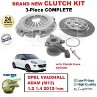 FOR OPEL VAUXHALL ADAM (M13) 1.2 1.4 2012->on BRAND NEW 3PC CLUTCH KIT and CSC