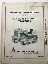 ALLIS-CHALMERS OPERATORS INSTRUCTIONS FOR MODEL H-3 & HD-3 TRACTORS, FORM TM-415