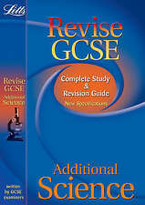 Additional Science: Complete Study and Revision Guide (2012 Exams Only) by...