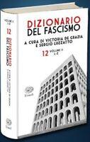 Il Dizionario Del Fascismo - 12 - Volume II - L-Z [Editoriale]