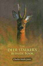The Deer Stalker's Bedside Book by Charles Smith-Jones (Hardback, 2015)