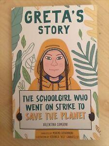 Greta's Story by Valentina Camerini, Thunberg, The Schoolgirl who went on strike