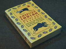 American Indian Myths and Legends selected and edited by Richard Erdoes & Alfons