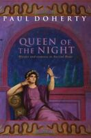 The Queen of the Night (Ancient Rome Mysteries) By Paul Doherty