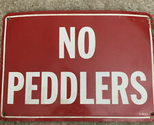 No Peddlers Tin Sign