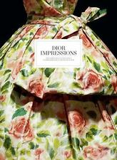 Christian Dior Impressions: The Inspiration and Influence of Impressionism Book