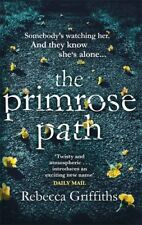 The Primrose Path,Rebecca Griffiths