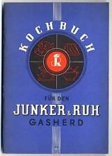 Kochen Backen mit Gasherd von Junker & Ruh Karlsruhe Werbung Reklame 1936