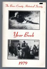 BRUCE COUNTY HISTORICAL SOCIETY YEAR BOOK 1979 Ontario Local History Book