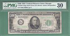 1934 $500 FIVE HUNDRED DOLLAR BILL...Chicago...PMG 30...NO NET..699
