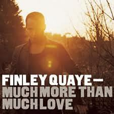 QUAYE FINLEY- MUCH MORE THAN MUCH LOVE. CD,