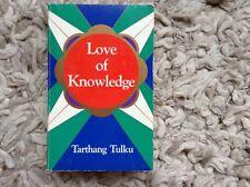 Love of Knowledge by Tarthang Tulku (Paperback, 1987)