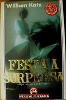 William Katz - FESTA A SORPRESA - Sperling Paperback 1993
