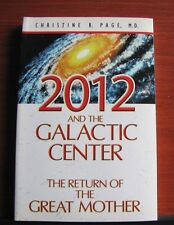 2012 and the Galactic Center: The Return of the Great Mother by Page - 2008 PB