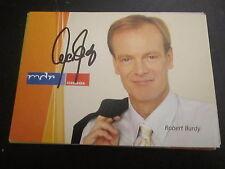 10689 Robert Burdy original signierte Autogrammkarte Musik + TV