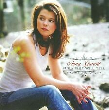 Only Time Will Tell by Anna Garrott (CD) 2008 COUNTRY