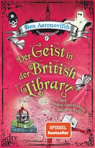 Der Geist in der British Library von Ben Aaronovitch * Taschenbuch Neu