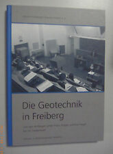 Die Geotechnik in Freiberg  Anfänge unter Franz Kögler - Karl Kegel 2016