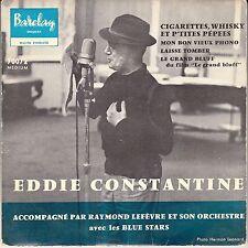 "45 T EP EDDIE CONSTANTINE  ""CIGARETTES WHISKY ET P'TITES PEPEES"""