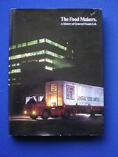 The Food Makers - A History of General Foods Ltd.  Banbury Oxon   1972