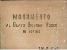 MONUMENTO AL BEATO GIOVANNI BOSCO IN TORINO SCULTORE CELLINI SEI ANNI '20