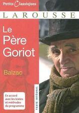 Le Pere Goriot (Petits Classiques Larousse Texte Integral)