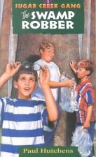 The Swamp Robber (Sugar Creek Gang, Book 1)-ExLibrary