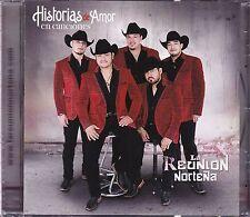 La Reunion Nortena Historias de amor en Canciones CD New Nuevo Sealed