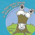 Do Polar Bears Snooze in Hollow Trees?: A Book About Animal Hibernation (Animals
