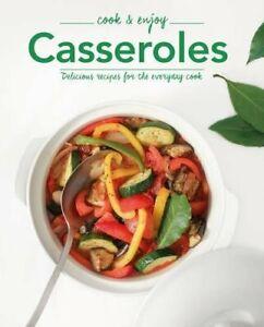 Casseroles: Delicious Recipes for the Everyday Cook (Cook & Enjoy), Parragon Boo