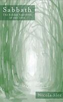Sabbath: The Hidden Heartbeat De Our Lives Par Nicola Slee ,Neuf Livre ,Gratuit