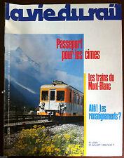 La Vie du Rail  n°2055 du 7/1986; Passeport pour les cimes Mont Blanc/ Renseign