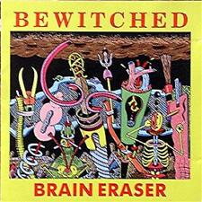 Bewitched - Brain Eraser (LP)- Vegetarian Meat-Ford-King Carcass-Unrest-Ornament